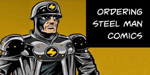 Ordering Steel Man Comics